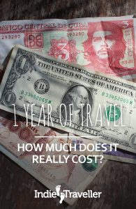 Cost of Travel for One Year: Rough estimates for 12 months of travel based on your travel style and what type of countries you want to visit. #CostofTravel #Travel #TravelBudget #SoloTravel #IndieTravel #IndieTraveller