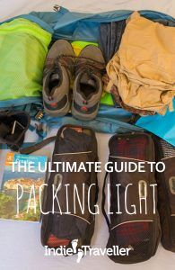 Avoid travelling like a mule! Learn how to pack light and smart for a backpacking trip or holiday using carry-on luggage only. Includes full packing list. #TravelPacking #PackingTips #PackingLight #Travel #SoloTravel #IndieTravel #IndieTraveller