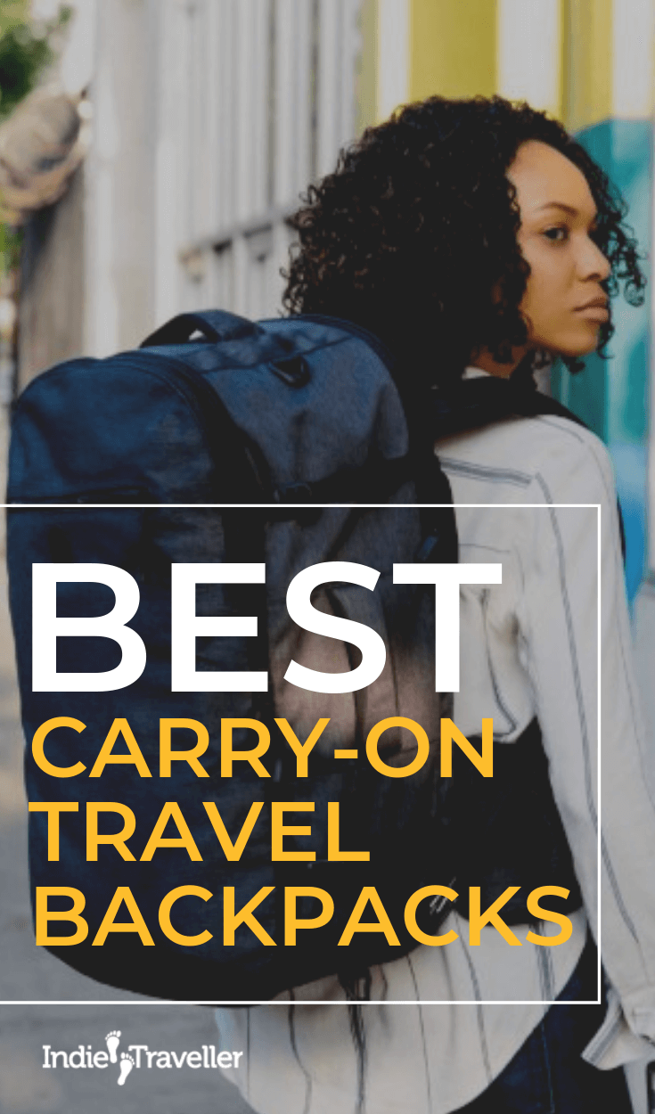 Best Carry-On Travel Backpacks: Find out the best carry-on backpacks for travel based on our hands-on tests & reviews. #BestCarryOnBackpacks #TravelGear #Travel #TravelTips #SoloTravel #IndieTravel #IndieTraveller