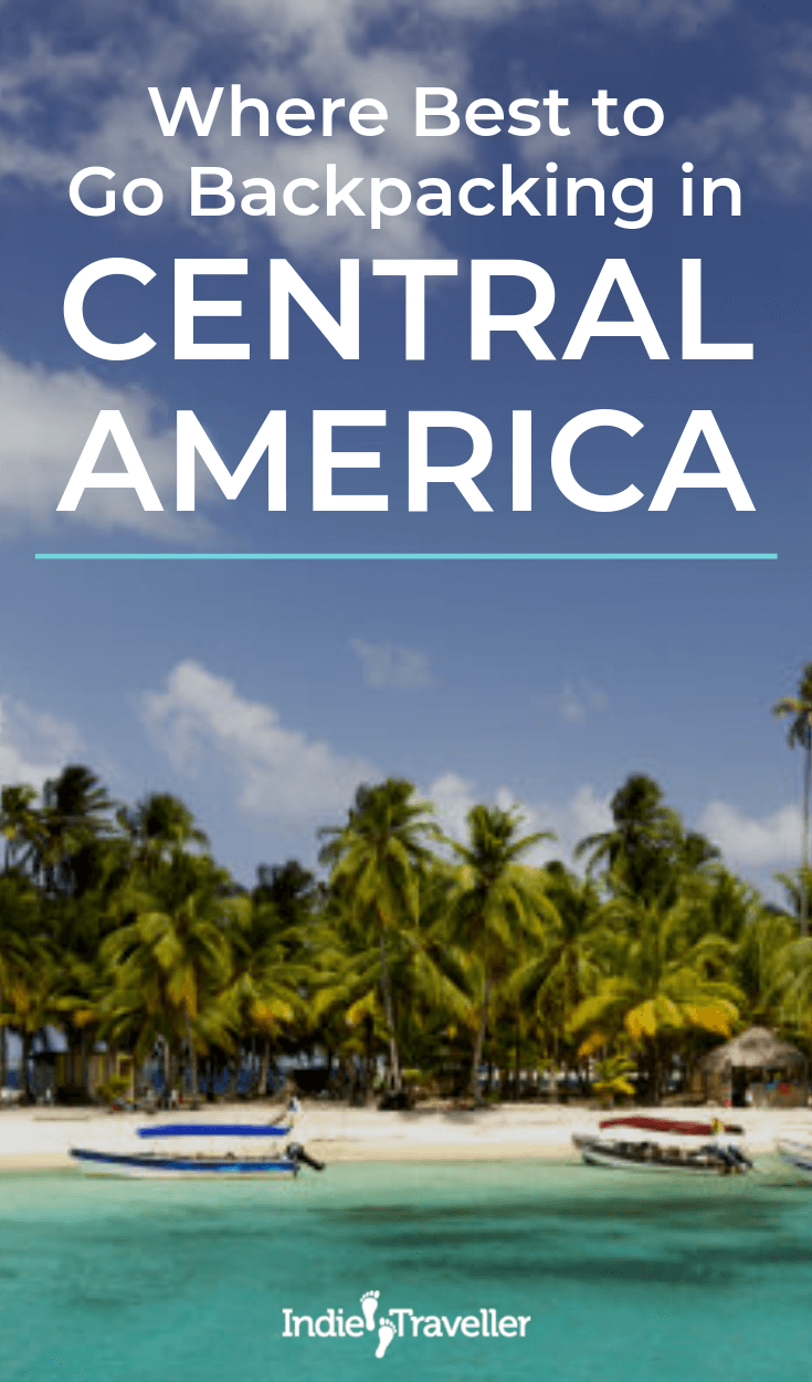 Travel tips, country overviews and recommended routes for backpacking Central America and Mexico #CentralAmerica #CentralAmericaTravel #Mexico #MexicoTravel #Travel #TravelTips #SoloTravel #IndieTravel #IndieTraveller