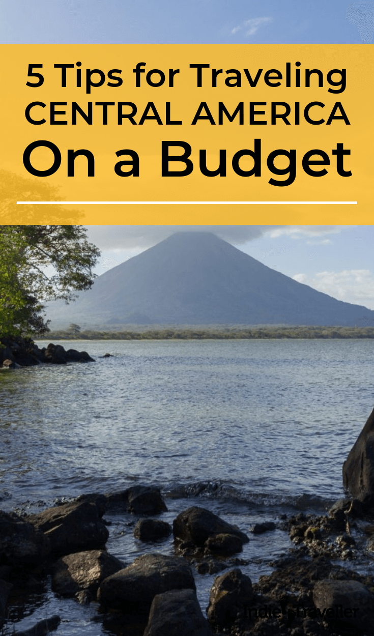 Budget Travel in Central America: Not everywhere in Central America is cheap! Find out how to keep your travel costs under control and get the most out of your trip. #CentralAmericaTravel #BudgetTravel #Travel #TravelTips #SoloTravel #IndieTravel #IndieTraveller