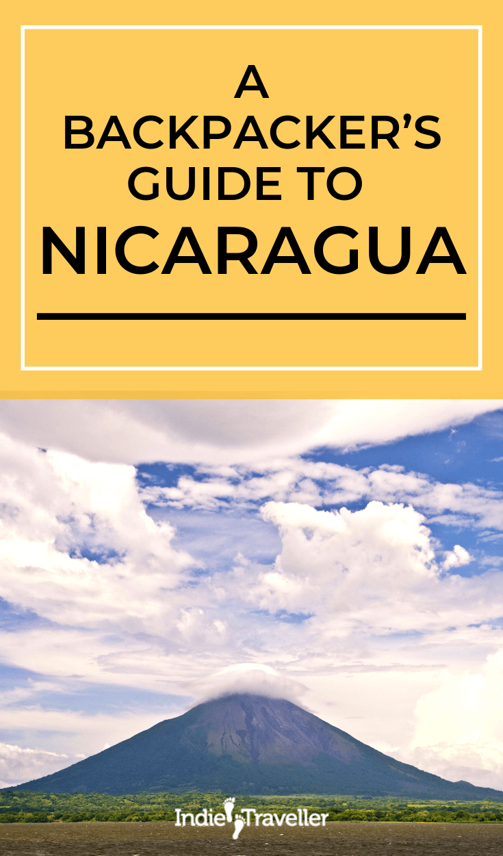 Nicaragua Travel Guide: Travel blog on Central America's up-and-coming backpacking destination. Learn about the top places to visit with this mini guide. #Nicaragua #NicaraguaTravel #CentralAmerica #Travel #TravelTips #SoloTravel #IndieTravel #IndieTraveller