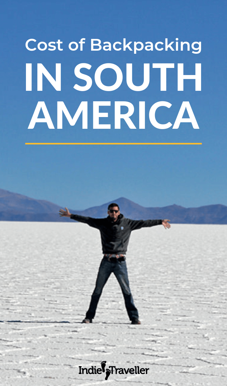 Backpacking in South America; Estimated travel budgets, plus links to detailed destination guides with travel tips & top places to go. #SouthAmerica #SouthAmericaTravel #BackpackSouthAmerica #Travel #TravelTips #SoloTravel #IndieTravel #IndieTraveller
