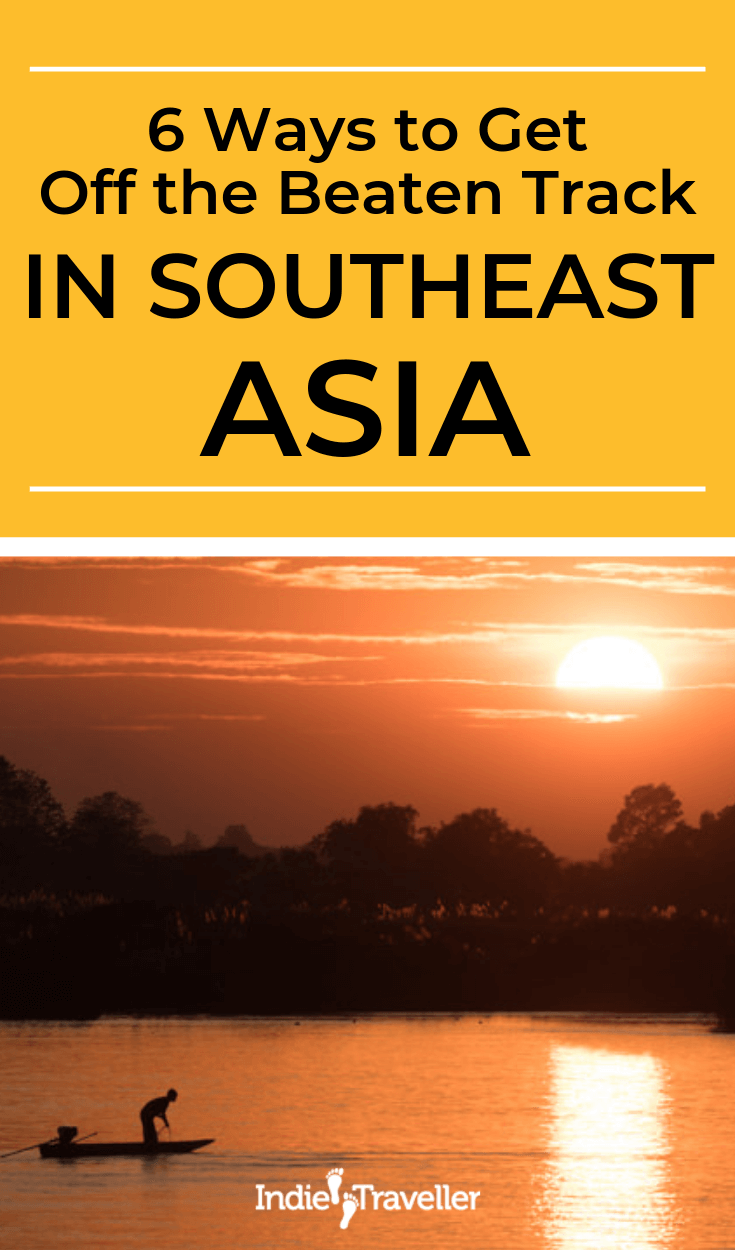 Southeast Asia Off The Beaten Path: These less-visited countries and regions can give you a different Southeast Asia experience... #SoutheastAsia #SoutheastAsiaTravel #BackpackSoutheastAsia #Travel #TravelTips #SoloTravel #IndieTravel #IndieTraveller
