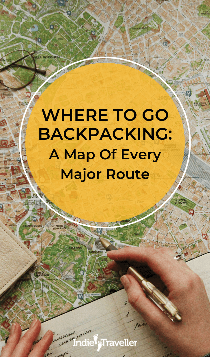 Best Backpacking Routes: If you want to travel the world, the sheer scale of things can be a little intimidating. It really helps to break things down a bit. Here's a guide to every major route for backpackers in various regions of the world.  #BackpackingTips #BudgetTravel #Travel #TravelTips #SoloTravel #IndieTravel #IndieTraveller